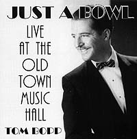 Just A Bowl, Live At The Old Town Music Hall (CD)