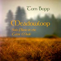 Meadowloop, Solo Piano In The Celtic Mode (CD & Cassette)